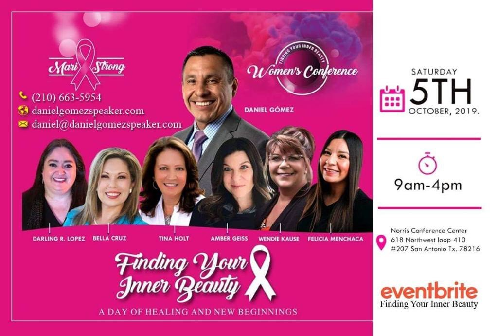 Image of Daniel Gomez Enterprises Inspires, Findind Your Inner Beauty Women's Conference, Breast Cancer Awareness Month October, San Antonio Tx Early Bird 12