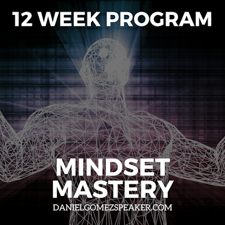 Image of Daniel Gomez Enterprises Inspires building Leaders, Leadership and Team Building in San Antonio Texas, 12 Week Online Mindset Mastery Coaching