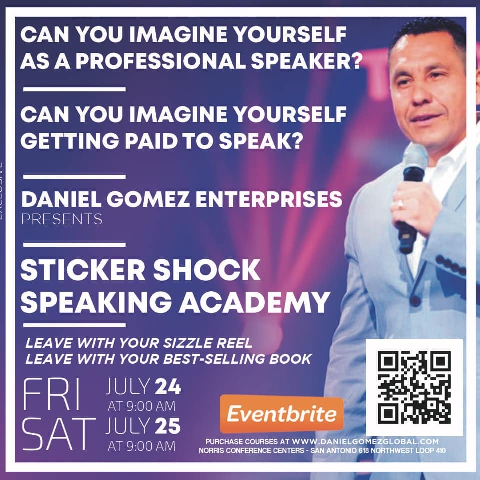 Image of Daniel Gomez Enterprises Inspires Motivational Keynote Speaker, Sales Trainer, Corporate Trainer, Leadership and Team Building in San Antonio Texas, Sticker Shock Speaking Academy 2